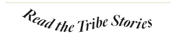 READ THE TRIBE STORIES