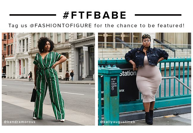 Tag us @FASHIONTOFIGURE for the chance to be featured.