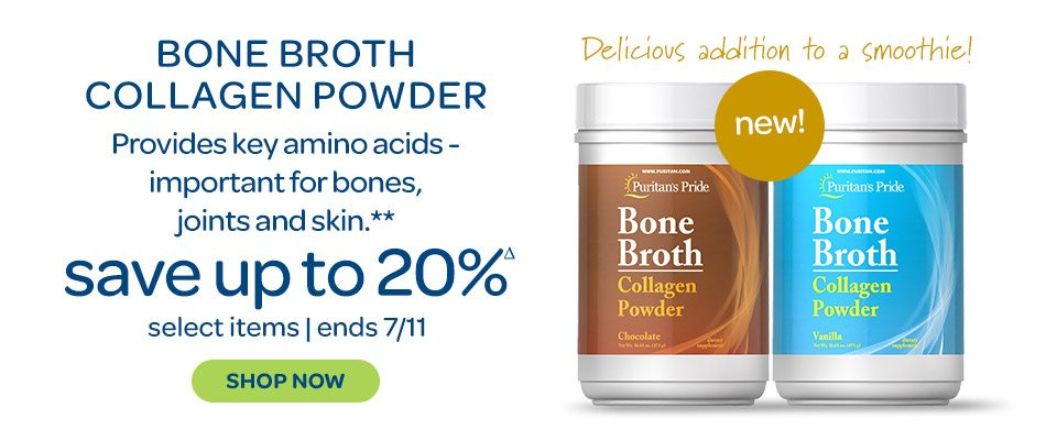 New: Bone Broth Collagen Powder. Delicious addition to a smoothie. Provides key amino acids - important for bones, joints and skin.** Save up to 20%Δ on select items. Ends 7/11. Shop now.