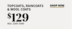 $129 Topcoats, Raincoats & Wool Coats
