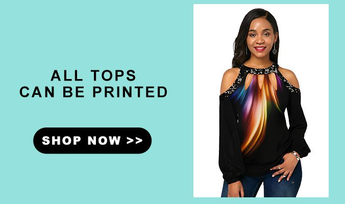 All Tops Can Be Printed