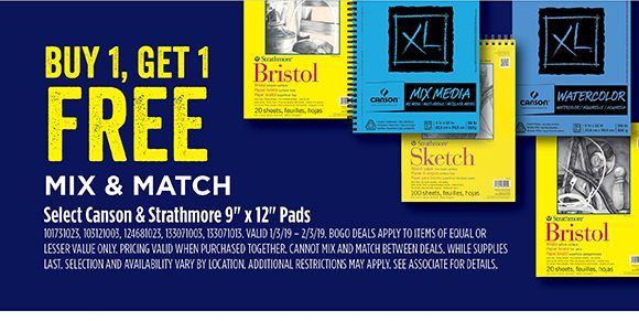 "Buy 1, Get 1 Free - Mix & Match - Select Canson & Strathmore 9"" x 12"" Pads"