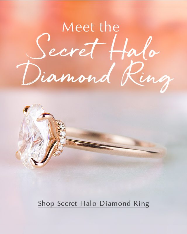 Meet the Secret Halo Diamond Ring