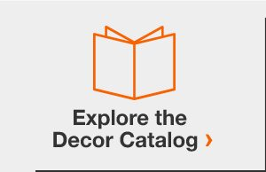 Explore the Decor Catalog