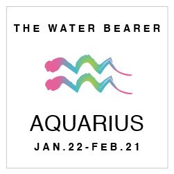 SHOP YOUR AQUARIUS HOROSCOPE