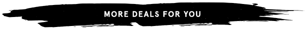 More Deals For You