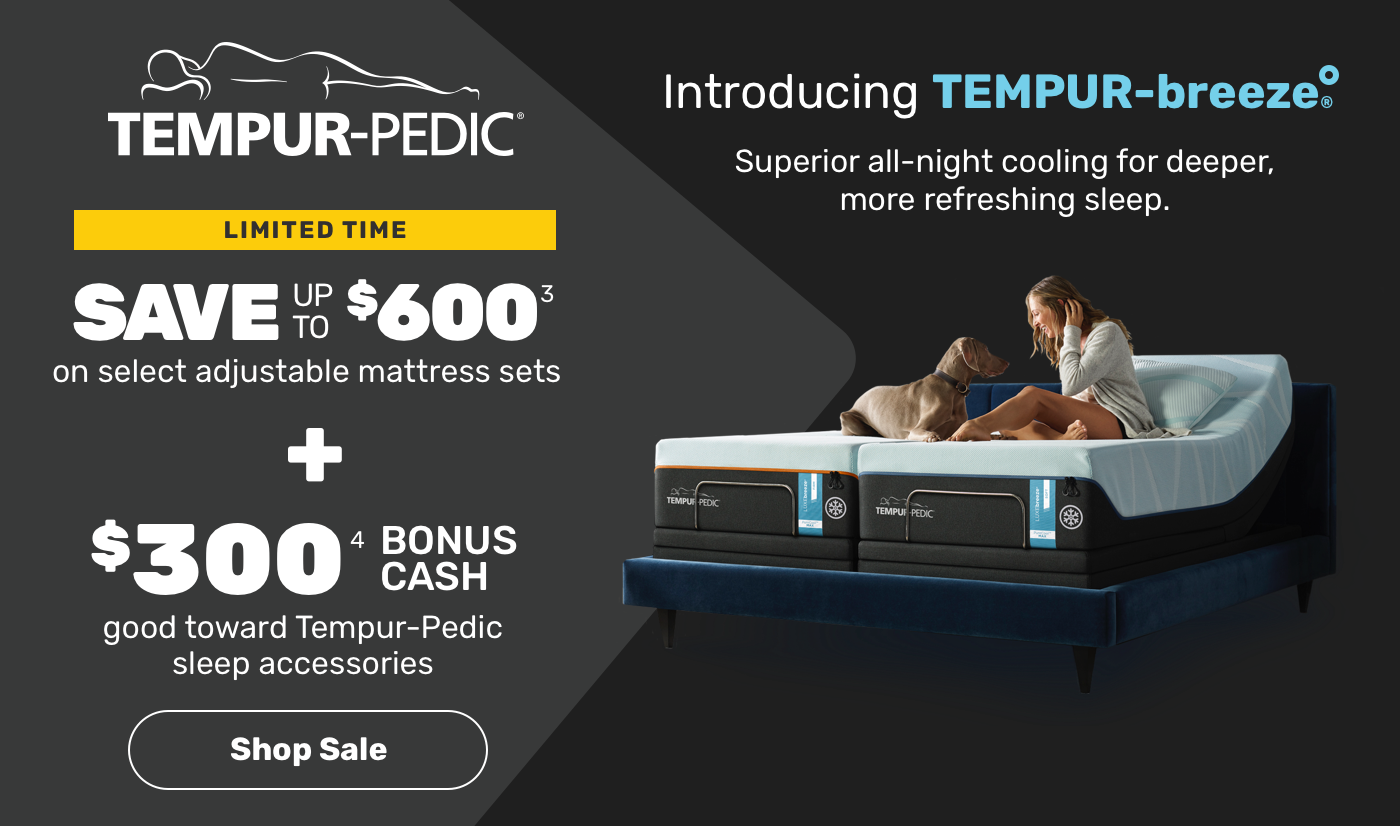 Introducing TEMPUR-breeze® Superior all-night cooling for deeper, more refreshing sleep.