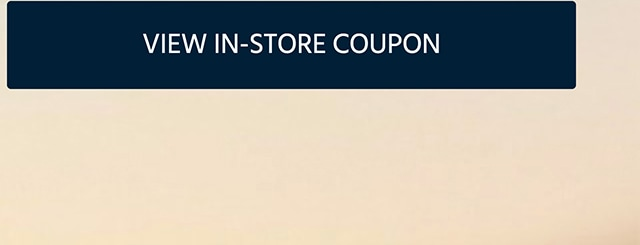 VIEW IN-STORE COUPON