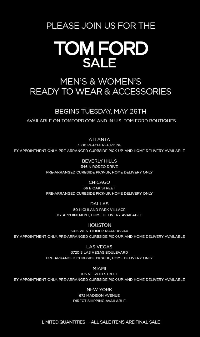 TOM FORD SALE. BEGINS TUESDAY, MAY 26TH.