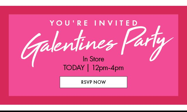 Galentine's day event in Stores BB