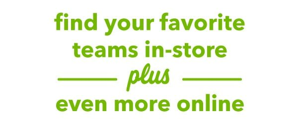 Team Shop. Find your fave teams in-store plus even more online.