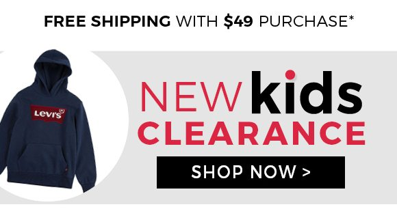 free shipping - new kids clearance - shop now
