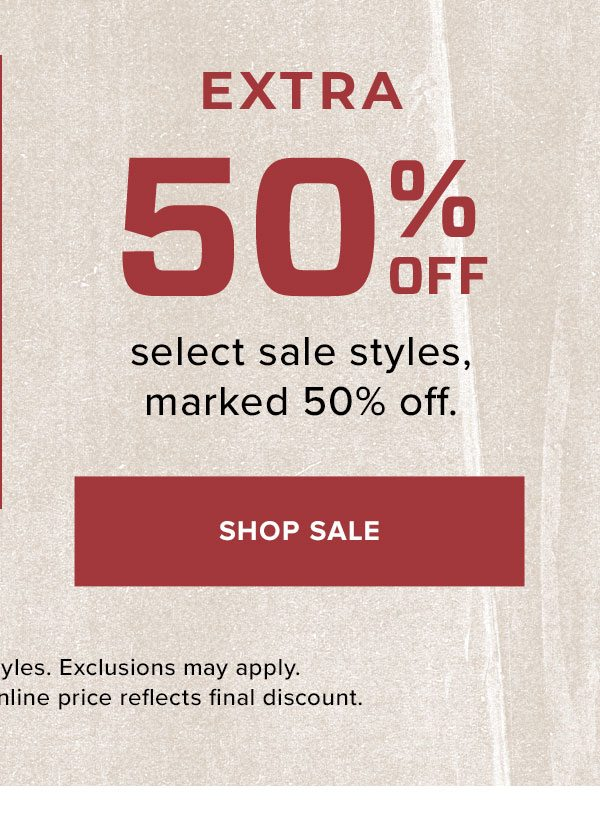 Extra 50% Off Select Sale Styles