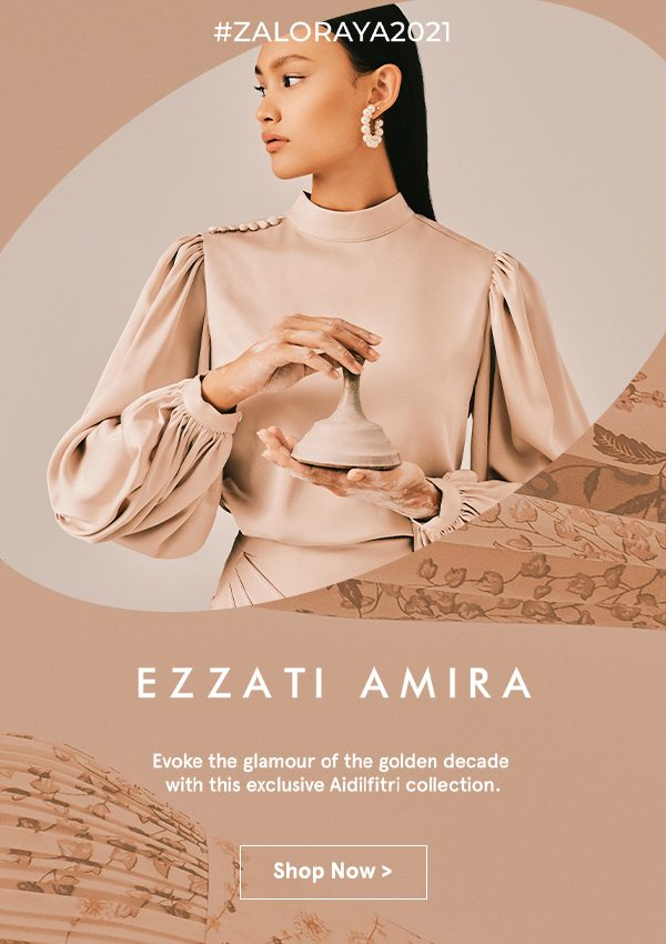 Ezzati Amira is now on ZALORA!