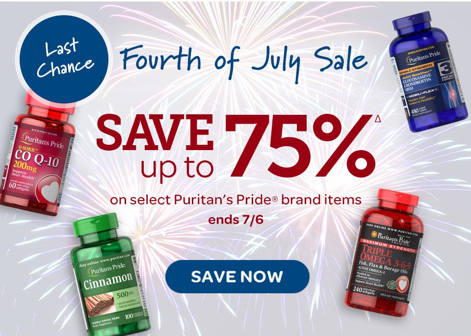 Last Chance - Fourth of July Sale - Save up to 75%Δ on select Puritan's Pride® brand items. Ends 7/6. Save now.