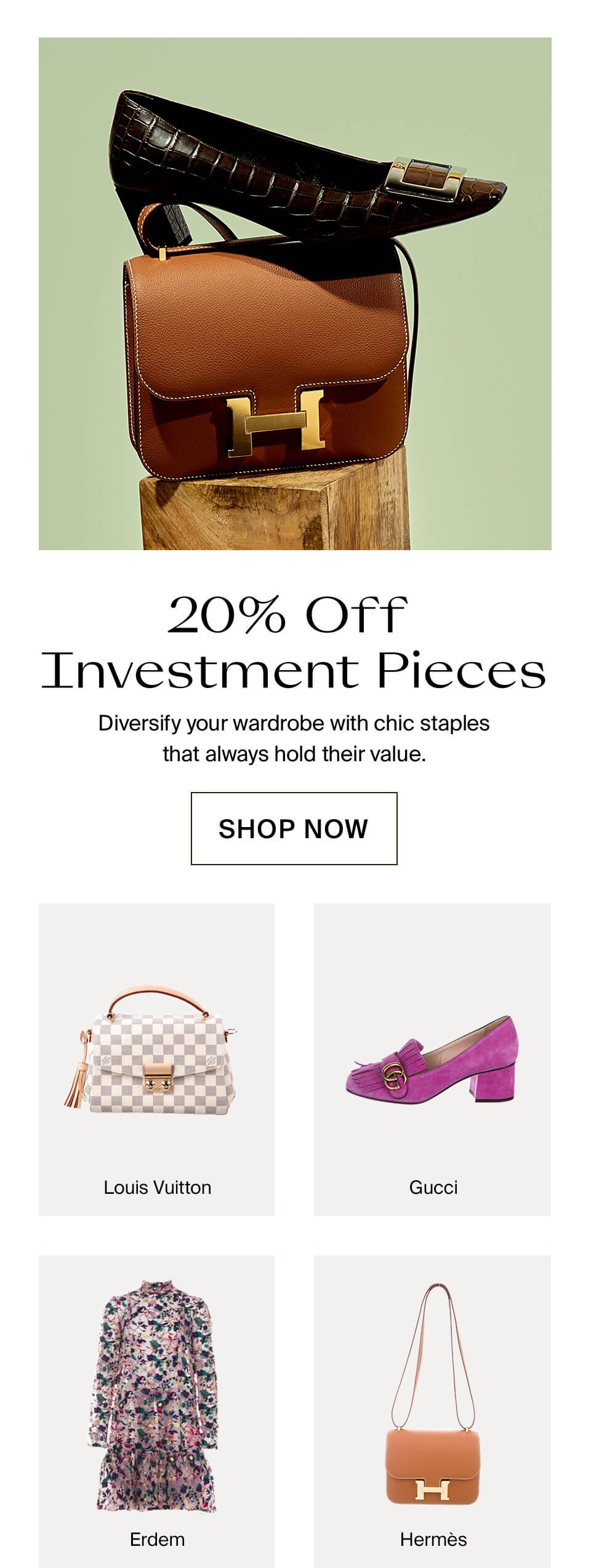 20% Off Women's Investment Pieces