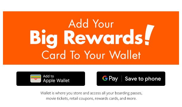 BIG Rewards! Now on your phone.