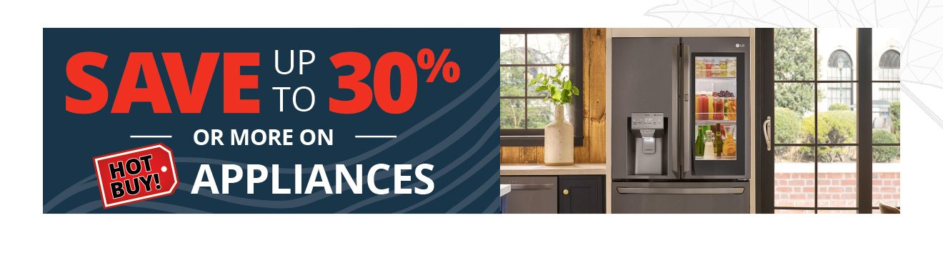 Save up to 30% or more on appliances