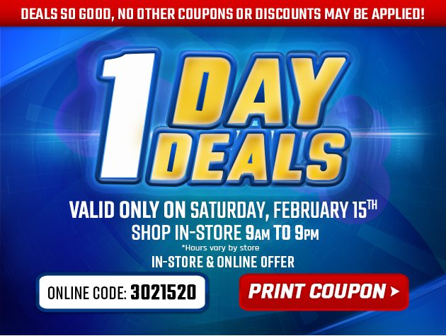 Extra Low Prices for E-Team Members | 1-Day Deals | Coupon valid In-Store, Saturday, February 15, 2020