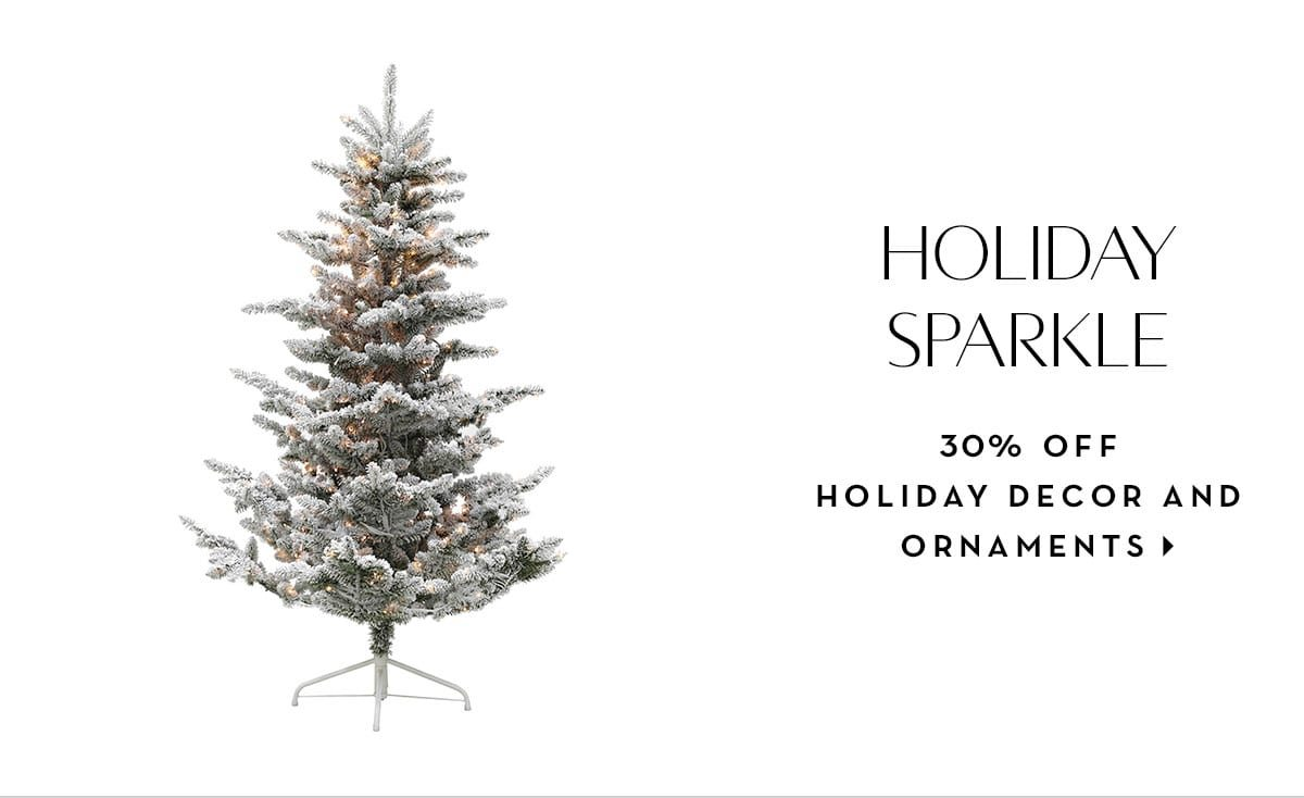 30% off holiday decor and ornaments