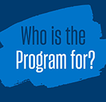 Who is the program for?