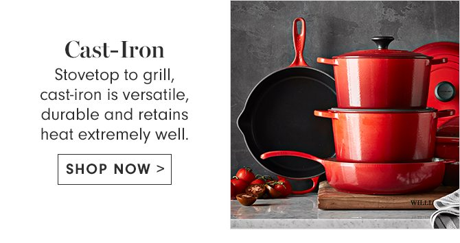 Cast-Iron - SHOP NOW
