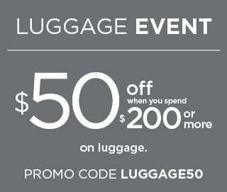 $50 off when you spend $200 or more using promo code LUGGAGE50. select styles. shop now.