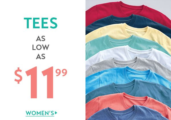 Women's Tees as low as $11.99