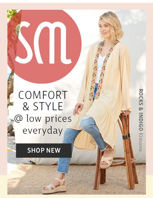 comfort and style @ low prices everyday