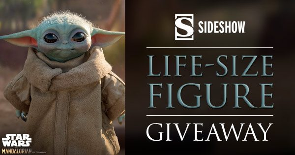 Grand Prize Giveaway: Life-Size Figure by Sideshow