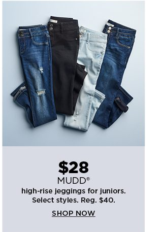 $28 mudd high rise jeggings for juniors. shop now.
