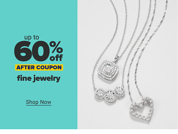 Up to 60% off fine jewelry after coupon. Shop Now.