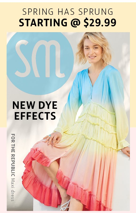 spring has sprung - starting @ 29.99 - new dye effects