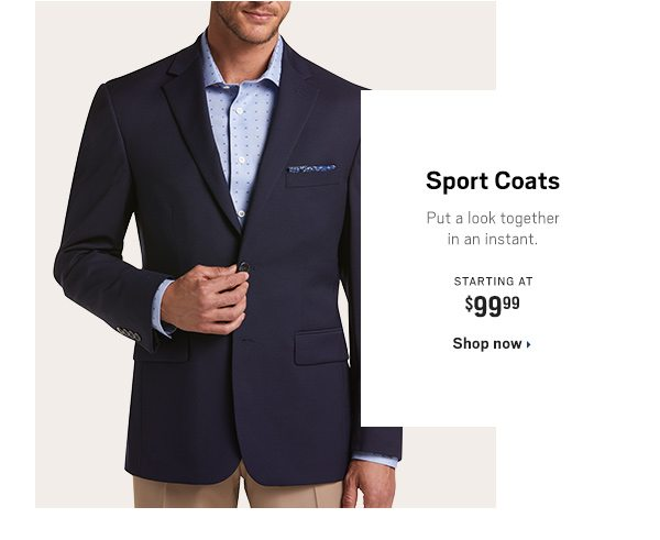 Sport Coats Starting at $99.99 - Shop Now