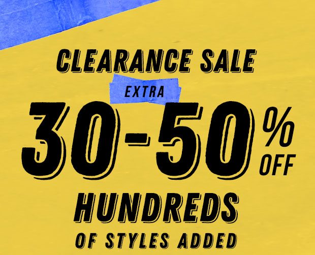 EXTRA 30-50% OFF HUNDREDS OF STYLES