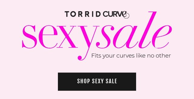 d10779e437db Last weekend for Sexy Sale! - Torrid Email Archive