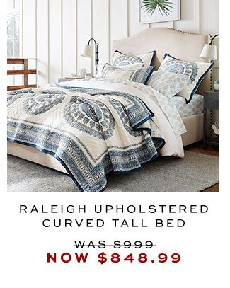 Raleigh Upholstered Curved Tall Bed