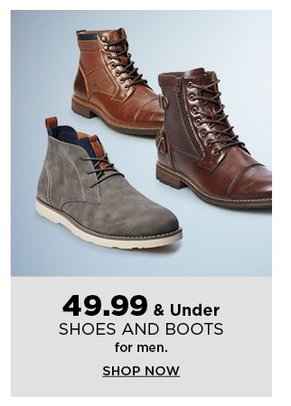 $49.99 & under shoes and boots for men. shop now.