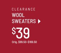Clearance Wool Sweaters at $39