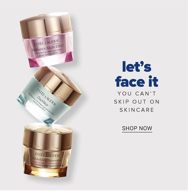Let's face it, you can't skip out on skincare. Shop Now.