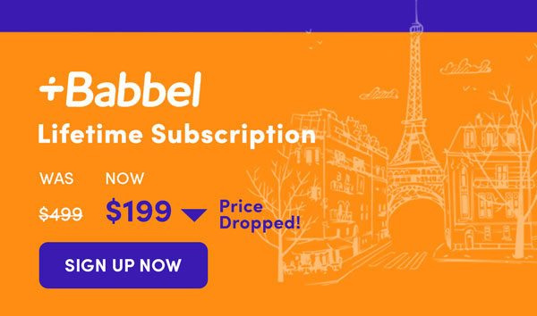 Babble Lifetime Subscription | Sign Up Now