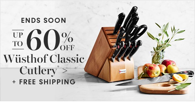 UP TO 60% OFF Wüsthof Classic Cutlery* + FREE SHIPPING