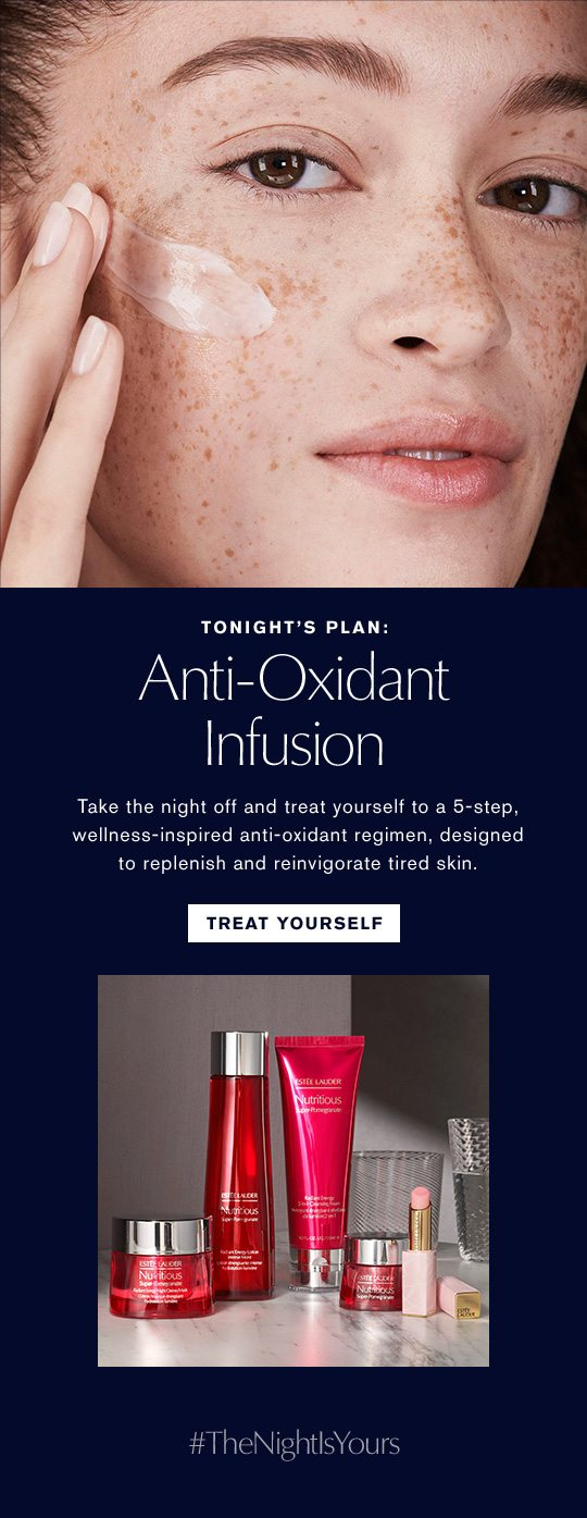 Tonight's Look: Anti-Oxidant Infusion