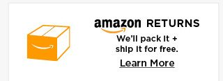 amazon returns we'll pack it and ship it for free. learn more.