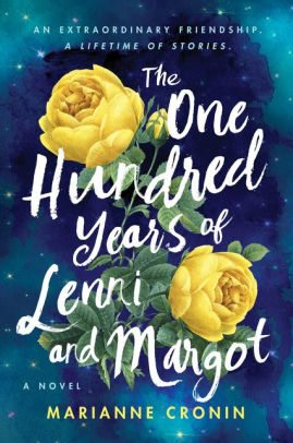 BOOK   The One Hundred Years of Lenni and Margot: A Novel by Marianne Cronin