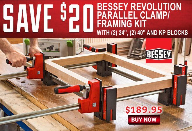 Save $20 on the Bessey REVOlution Parallel Clamp/Framing Kit