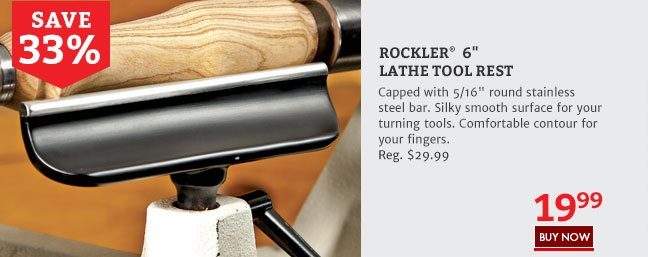"Save 33% on the Rockler 6"" Lathe Tool Rest"