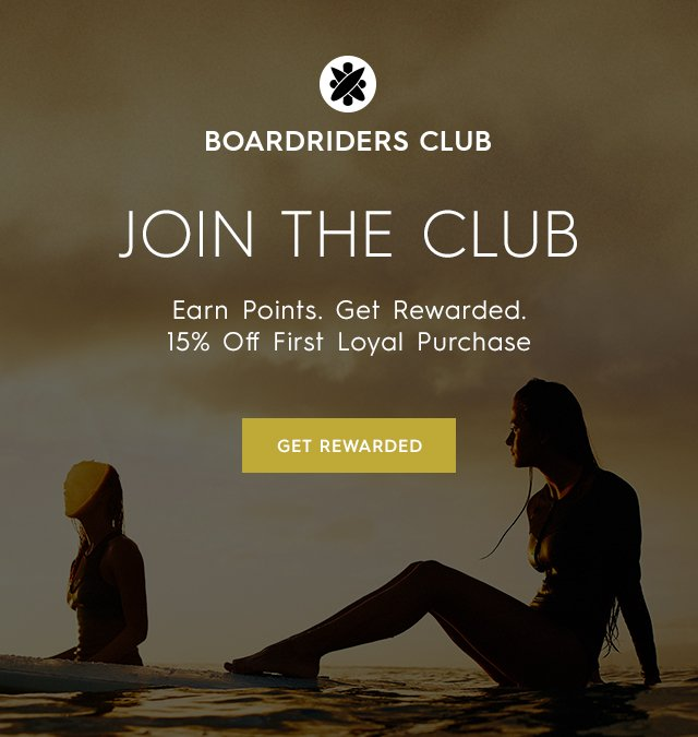 Introducing The Boardriders Club! Earn Points   Rewards As Your Shop ... adef04cd3eb