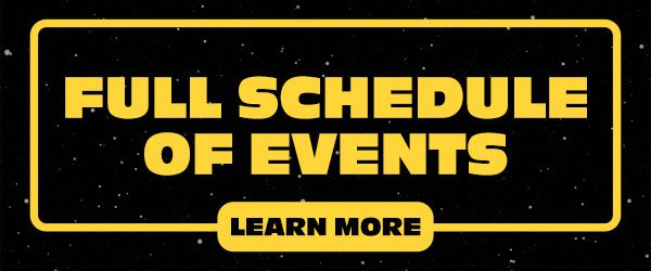"""""""May the 4th"""" Fan Week: Schedule of Events"""