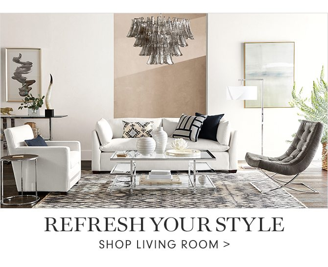 REFRESH YOUR STYLE - SHOP LIVING ROOM